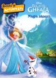 Disney. Regatul de gheață. Magia zăpezii. Jocuri și activități