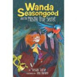 Wanda Seasongood And The Mostly True Secret - Susan Lurie
