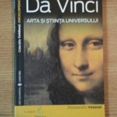 DA VINCI ARTA SI STIINTA UNIVERSULUI de ALESANDRO VEZZOSI