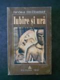 IRENAEUS EIBL-EIBESFELDT - IUBIRE SI URA