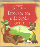 Lev Tolstoi-Broasca cea inteleapta  fabule