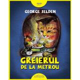Cumpara ieftin Carte Editura Arthur, Greierul de la metrou, George Selden, ART
