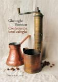 Confesiunile unui cafegiu   Gheorghe Florescu