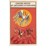 Contes, recits et lectures litteraires pour les eleves de V-e - X-e