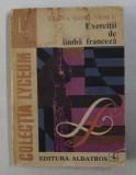 EXERCITII DE LIMBA FRANCEZA de ELENA GORUNESCU , 1977