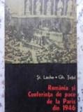 ROMANIA SI CONFERINTA DE PACE DE LA PARIS DIN 1946 - ST. LACHE