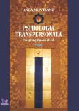Cumpara ieftin Psihologia transpersonală, Vol.1 – Anca Munteanu