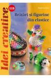 Cumpara ieftin Idei Creative 115 - Bratari Si Figurine Din Elastice, Casa